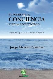 El poder de la conciencia y de la receptividad